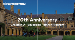 Crestron Celebrates 20th Anniversary of Its A+ Education Partner Program