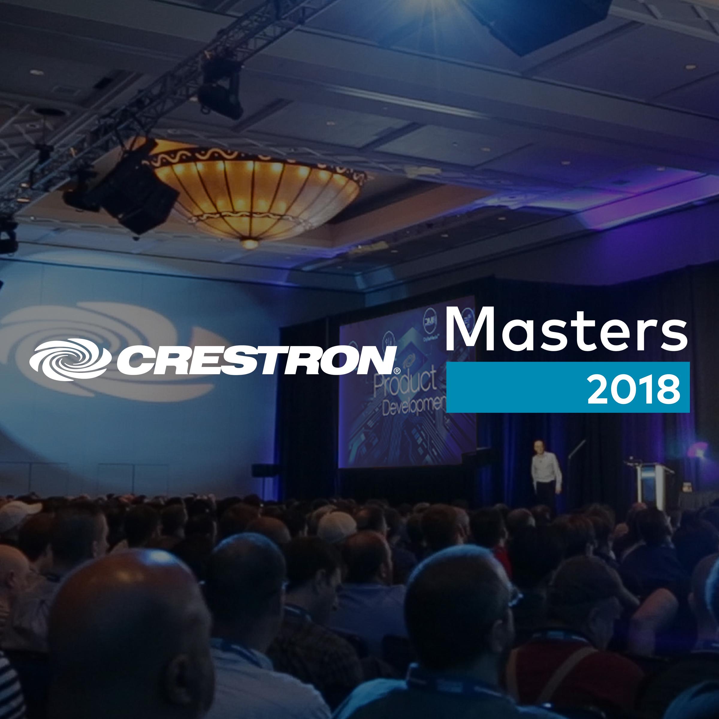 Crestron Announces Details For Masters 2018 Crestron Electronics Inc